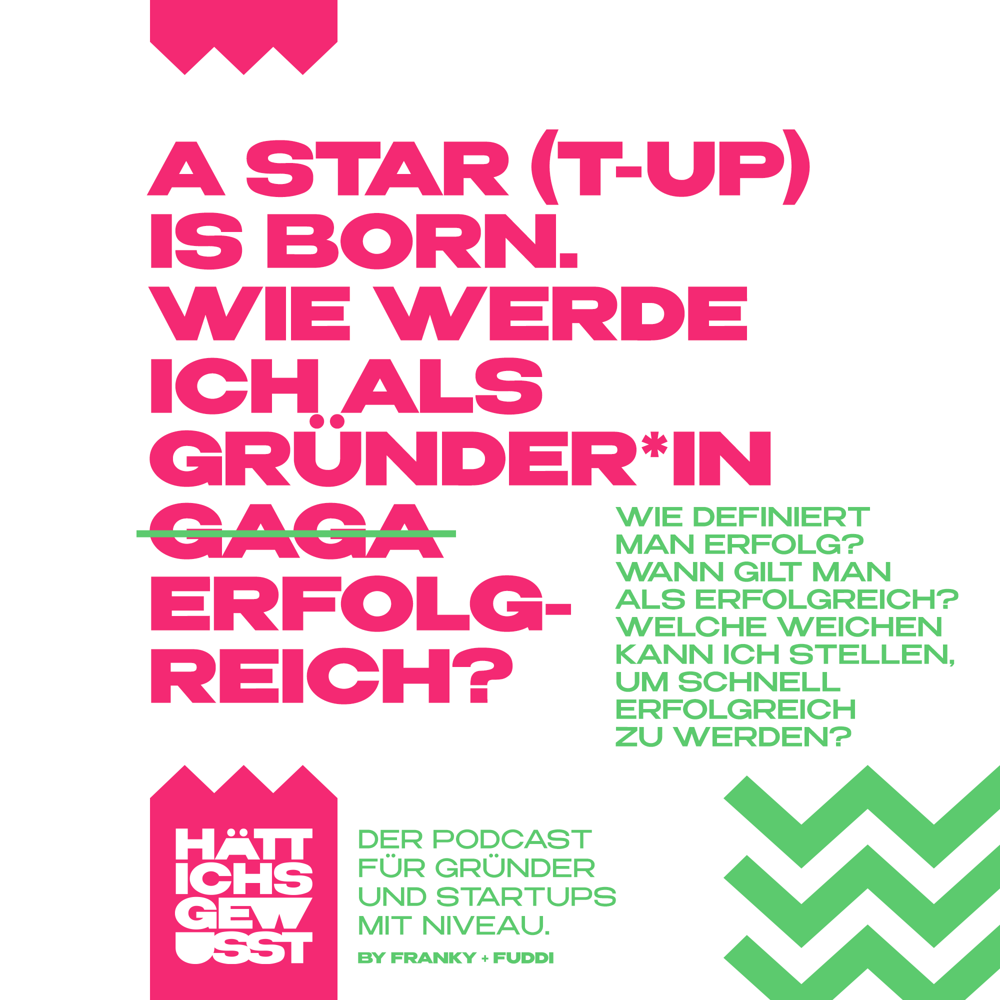 Folge 7 – A Star(tup) is born