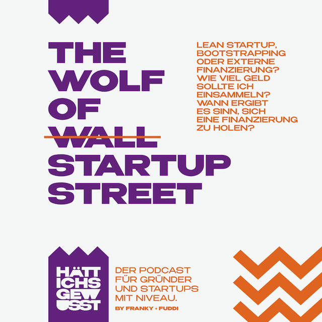Folge 11 – The Wolf of Startup Street